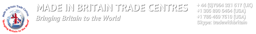 MADE IN BRITAIN TRADE CENTRES​Bringing Britain to the World